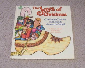 The Joys Of Christmas - Christmas Customs and Legends Around The World