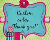 Custom order for Kaitlin A.