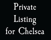 Private Listing for Chelsea