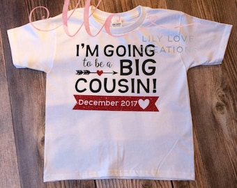 Im going to be a big cousin - Pregnancy announcement shirt - cousin - new baby - big cousin