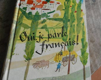 Vintage Educational French Book - Oui, je parle francais! - Yes I speak French