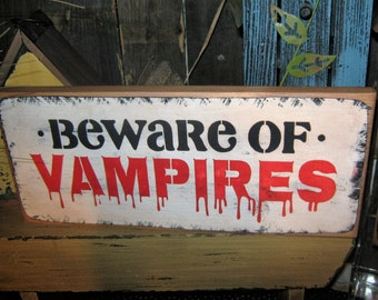 "Primitive Medium 13"" Wood Holiday Halloween Sign Zombie Dead & Breakfast "" BEWARE of VAMPIRES "" Pumpkin Witch Fall Spooky vampire Housewares"
