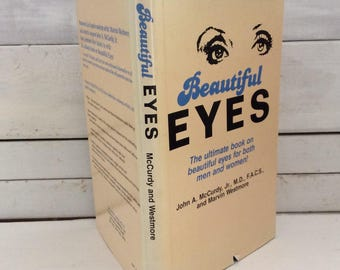 Beautiful Eyes - John A. McCurdy, Jr.  Marvin Westmore - 1984 - first edition - hard cover book with dust jacket