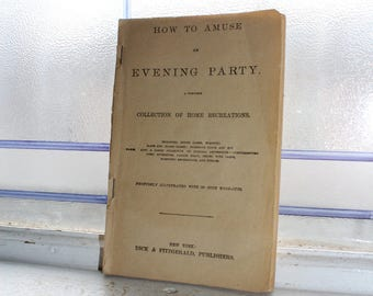 Antique Book How To Amuse An Evening Party Victorian Entertaining 1869