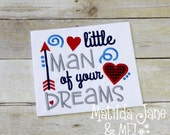 Boys Valentines Outfit, Little Man of Your Dreams Applique, Little Man Applique Valentines Applique Hearts Children's Shirt, Appliqued Shirt