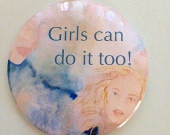 Girls can do it too! - Pocket Mirror - Feminist quote - Compact mirror - Feminist mirror - party favors - Watercolor Encre de tes yeux -