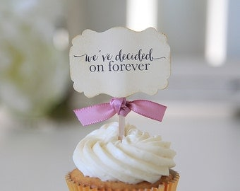 We've Decided on Forever, Wedding, Cupcake Toppers, Chic Wedding, Shabby Chic,