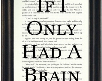 If I Only Had A Brain Book Page Print Wizard of Oz Art Print Fandom Booklovers Gift
