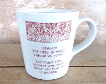 Medieval Tapestry Parody Mug, DISCOUNTED SECOND, Large 18 oz Cappuccino Cup, Soup, Behold Field, Garden F@cks, Mature Humor, Field of Fucks