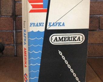 Amerika by Franz Kafka - 1st Schocken PB Edition 1962