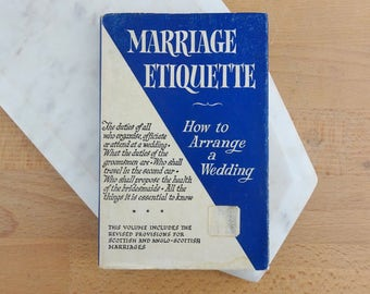Marriage Etiquette, How to Arrange a Wedding by 'Best Man',  Wedding Etiquette Vintage Guide Book, Engagement Gift, Wedding Gift