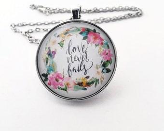 Love never fails necklace - 1 Corinthians 13:8 pendant - Bible verse necklace - love Bible verse pendant - Glass pendant - 1 Corinthians 13