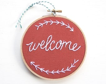 Rustic Welcome Embroidery, Rust Orange, Embroidery Hoop Art, Welcome Sign, Farmhouse Style, Cottage Decor, Hoop Art, Housewarming Hostess