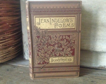 1884 Poetry Book Hardcover Poetical Works of Jean Ingelow Aesthetic Movement Cover Illustrated