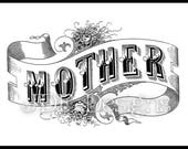 Instant Digital Download, Vintage Victorian Graphic, Mother Antique Text Lettering, Printable Image, Scrapbook, Typography, Sign