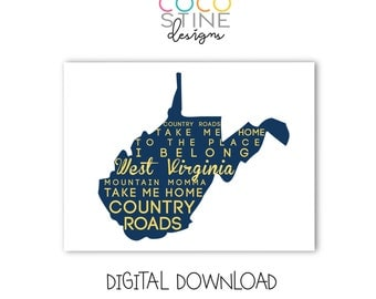 Take Me Home, Country Roads Lyrics - West Virginia Print - Digital File