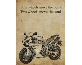 "YAMAHA motorcycle quote,""Four wheels move the body, two wheels move the soul"", 10x14in and More Sizes, Bike print, father's day gift,office"