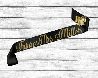 Bachelorette Sash - Future Mrs Sash - Bride To Be Sash - Bridal Shower Sash - Personalized Glitter