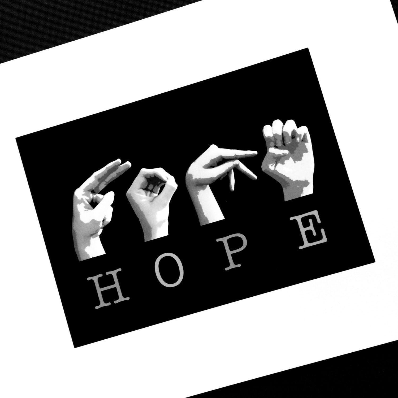 HOPE ASL American Sign Language Letters Black & White Art
