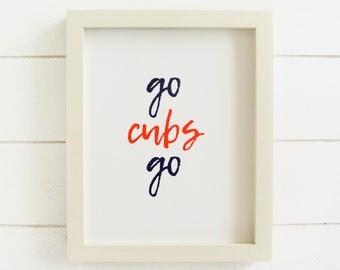 Chicago Cubs Print, Go Cubs Go Print, Go Cubs Go poster