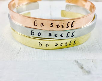 Be Still Intention Bracelet- Inspirational Jewelry - Mindful - Yoga Jewelry - Hand Stamped Cuff Bracelet - Yoga Bracelet - gift for her