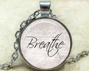 Breathe pendant, breathe necklace, breathe jewelry, inspirational pendant, word necklace, word pendant, breathe, Pendant #PA202P