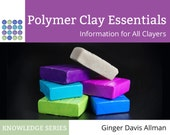 Polymer Clay Essentials - Information for All Clayers, eBook tutorial