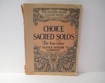 Antique Sacred Solos Music Book for low voice, 1889 bass voice from Ditson Music Collection, 35 hymns, book spine distressed,