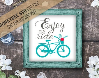 Enjoy the Ride svg Country svg Shabby Chic svg bicycle svg Country decor Summer Farmhouse decor svg Silhouette svg Cricut svg eps jpg dxf