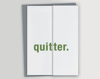 Funny Card for Retirement or New Job / Quitter / Co-worker Good-bye Card