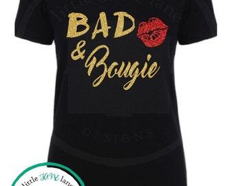 Bad and Bougie Shirt   Bad and Bougie Tee   Bougie T Shirt   Women's Shirt   Funny Tee   Ladies Shirt   Glitter Tee