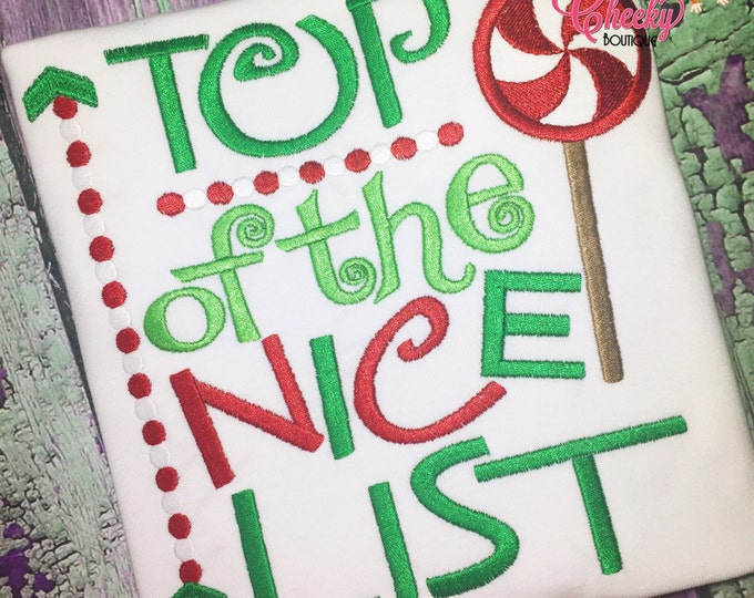 Top of the Nice List Embroidered Shirt - Christmas Shirt - Girls Christmas Shirt - Boys Christmas Shirt