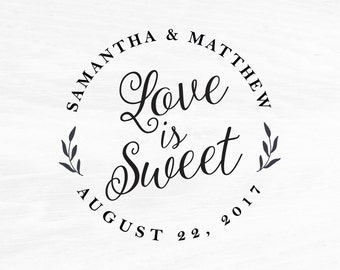 Wedding Stamp, Wedding Favors, Custom Rubber Stamp, DIY Wedding Stamp, Love is Sweet Stamp. Custom Stamp 2x2in, 3x3in, or 4x4in