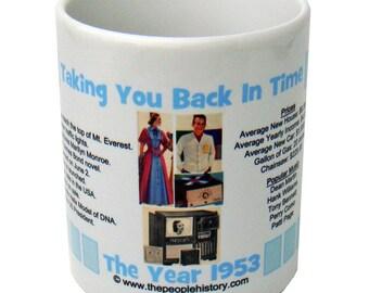 1953 Taking You Back In Time Coffee Mug