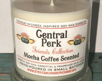 Friends MSHOW Candle- Friends Gifts- Funny Candles- Stocking Stuffers- Coffee Chocolate- - Pivot- Central Perk- I'll be there for you- soy