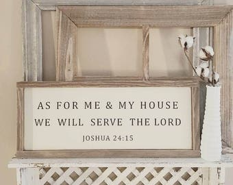 As for Me and My House We Will Serve the Lord (Small), Joshua 24:15, Framed Sign, Farmhouse Style, Rustic, Wedding Gift, Housewarming Gift