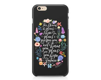 Jeremiah 29:11 Phone Case - Floral Phone Case - Hope and a Future - Scripture Phone Case - Graduation Gift - iPhone 7 - Galaxy S8