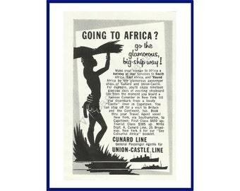 "CUNARD LINE Original 1957 Vintage Black & White Print Advertisement ""Going To Africa? Go The Glamorous, Big Ship Way!"""