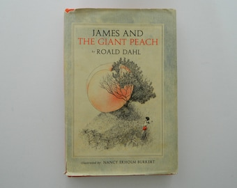 James and the Giant Peach by Roald Dahl. 1961 edition. Illustrated.