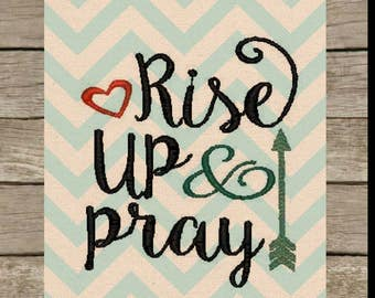 rise up and pray machine embroidery design Bible verse embroidery design inspirnational  embroidery design Bible verse embroidery design