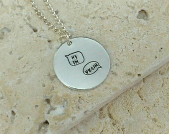 "Cute Hi I'm Vegan in speech bubbles necklace - vegan jewellery - Handstamped vegan animal rights necklace on 18"" chain"