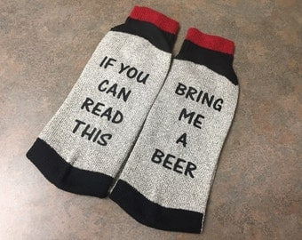 Beer Socks, If You Can Read This Bring me Some Beer, Valentine's Day Gift  for Him, Husband, Boyfriend, Custom Printed, Socks with Sayings