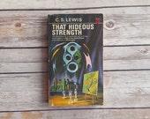C.S. Lewis That Hideous Strength • Vintage CS Lewis • 1970s Sci Fi Novel • Science Fiction Read • Supernatural Story • Collect Retro Series