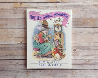 Mother Goose Songbook Rhymes Vintage Children's Songs Mother Goose Kids Storybook Rhyme And Sing Along 90s Hardcover With Rock A Bye Baby