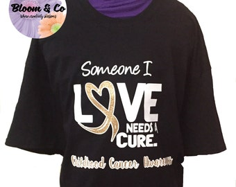 Someone I Love Needs a Cure Cancer Awareness ADULT Shirt