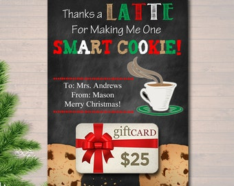 EDITABLE Coffee Card Holder, Thanks a Latte For Making Me One Smart Cookie Christmas Gift Card Holder Holiday Teacher Gifts INSTANT DOWNLOAD