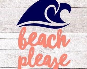 Beach Please Decal | Wave Decal | Yeti Decal | Beach Bum | Beachlife