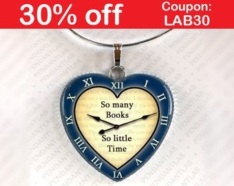 So Many Books So Little Time Navy Blue Pendant, Book Lover, Librarian Gift, Steampunk, Clock Necklace, Heart, Quote, Jewelry, Bookworm