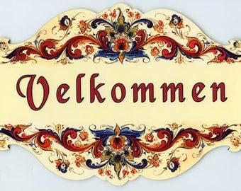 Norwegian Velkommen or Swedish Valkommen Rosemaling Sign Wall Hanging Plaque Made in USA