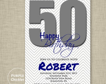 50th Birthday Invitation Printable Navy Blue and Gray Chevron Masculine Birthday Party Invite Personalized 5x7 JPG File Invite 48